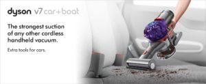 Dyson V7 Car+Boat Handheld Vacuum Review & V6 Comparison